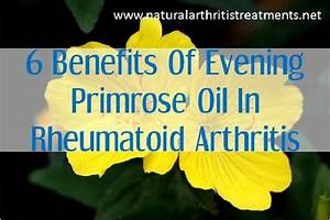 6 Benefits of Evening Primrose Oil for Rheumatoid Arthritis [UPDATED] - Natural Arthritis Treatments  Rheumatoid Arthritis Evening Primrose