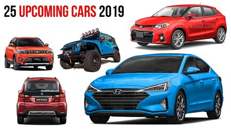 Cars In India by 25 Upcoming Cars In India 2019 Confirmed List