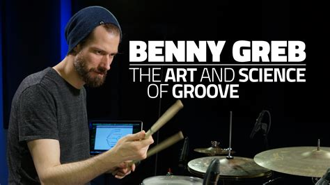 The Art & Science Of Groove