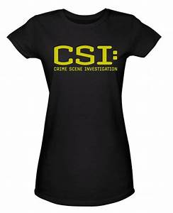 Cool Women T Shirt Design for Personalized Gift Ideas CSI ...