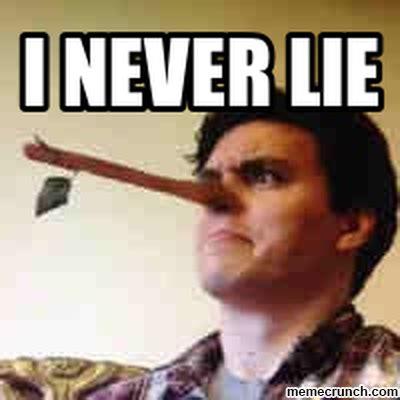 Lie Meme - i never lie