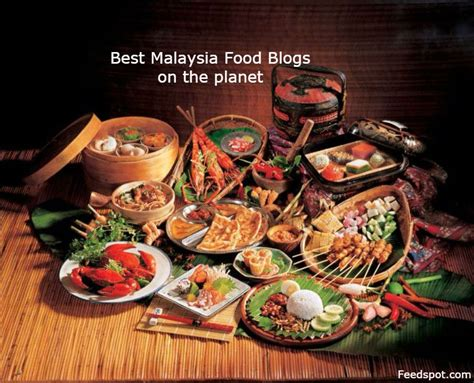 blogs cuisine top 50 malaysia food blogs websites malaysia cooking blogs