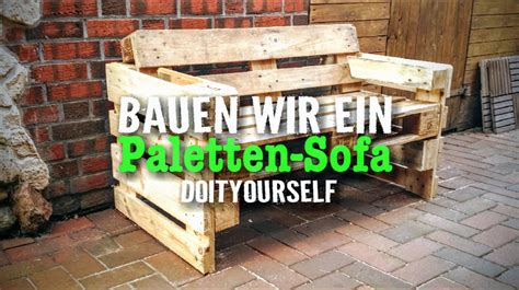 Sofa Aus Paletten Für Garten by Anleitung Palettensofa Einfach Selber Bauen Doityourself