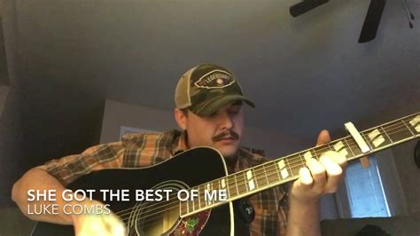 My Cover Of She Got The Best Of Me