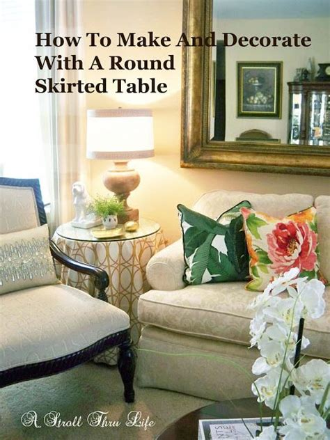 Bedroom Table Skirts by How To Make Decorate With A Skirted Table In 2019