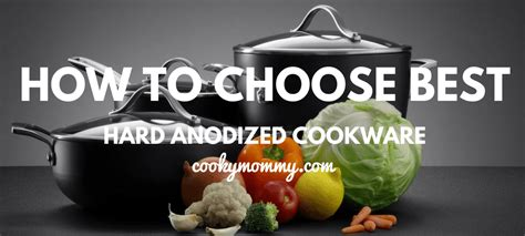 hard anodized cookware reviews july