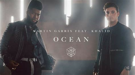 Could put an ocean between our love, love, love it won't keep us apart you could build a wall, i will run it up, up. MARTIN GARRIX lanza OCEAN THE REMIXES VOL. 1 - Sony Music ...