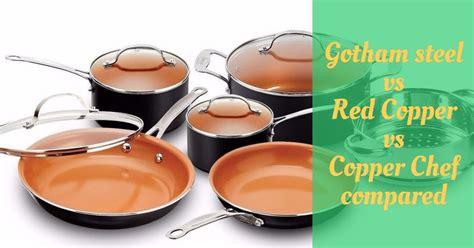 gotham steel  red copper  copper chef cookware compared cooking top gear