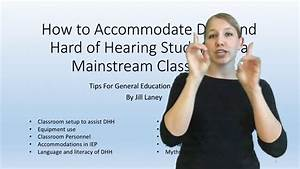 How to Accommodate Deaf and Hard-Of-Hearing Students in ...
