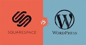 Squarespace vs WordPress: The Ultimate Comparison