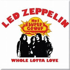 Led Zeppelin Whole Lotta Love Magnet