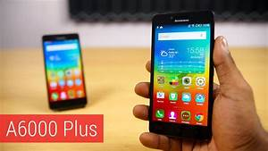 Lenovo A6000 Plus Review   U0026 Comparison   W The A6000