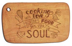 laser engraved board cooking with provides food for the soul