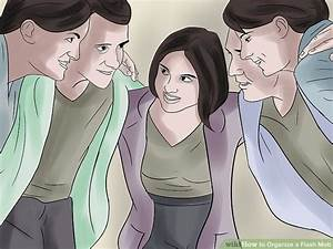 How to Organize a Flash Mob (with Pictures) - wikiHow