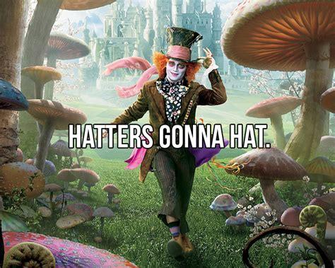 Alice In Wonderland Memes - mad hatter memes image memes at relatably com