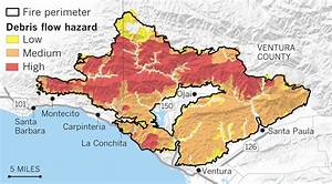 Maps Show The Mudslide And Debris Flow Threat From The