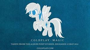 COLDPLAY Magic Pony stories by OctaviaDOS on DeviantArt