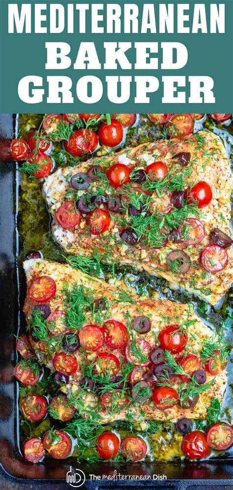 baked grouper recipes fish recipe mediterranean cooked ll olives tomatoes themediterraneandish mins ready