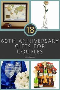 26 great 60th wedding anniversary gift ideas for him her With 60th wedding anniversary gift ideas
