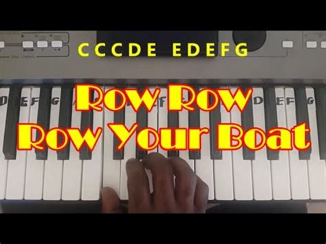 Row Your Boat On Keyboard by Row Row Row Your Boat Easy Piano Keyboard Tutorial