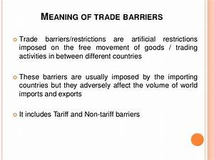 Favorable Balance Of Trade Global Businee Managemetn Tariffs And Non Tariffs Barriers