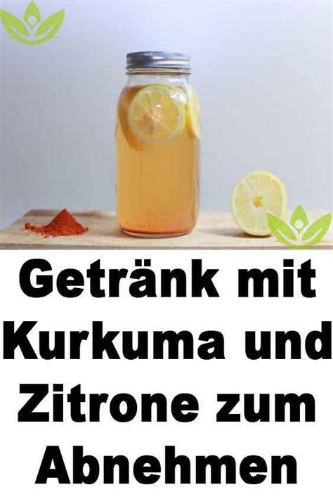 mineralwasser mit zitrone zum abnehmen getr 228 nk mit kurkuma und zitrone zum abnehmen gesundheit gesundheit abnehmen und nat 252 rliche