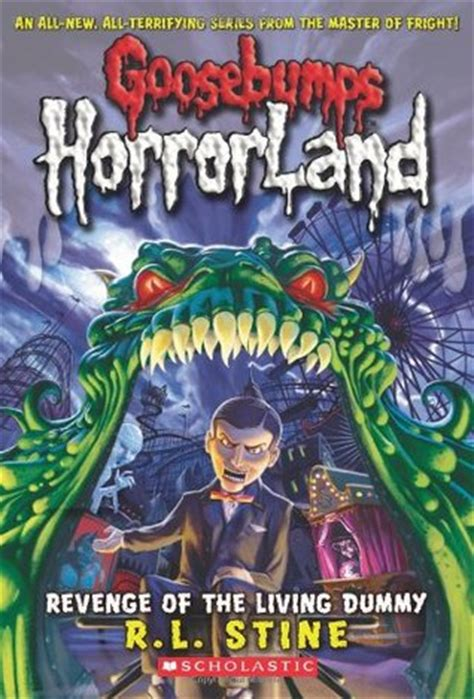 revenge   living dummy goosebumps horrorland