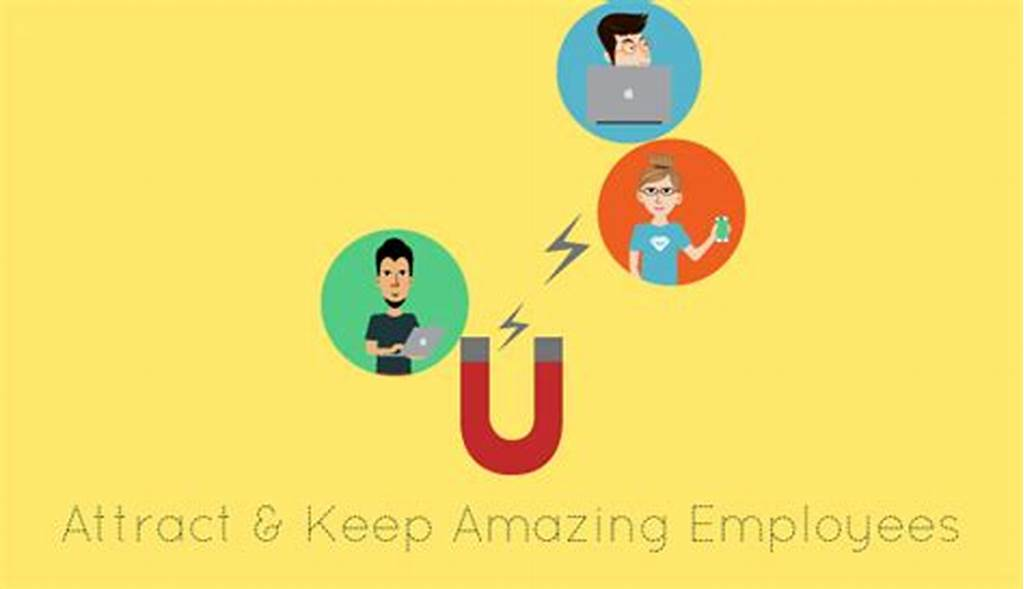 #6 #Ways #To #Attract #& #Keep #Amazing #Employees