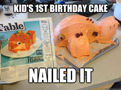 Birthday Cake Memes - kid s 1st birthday cake nailed it misc quickmeme