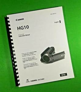 Canon Hg10 Camcorder Camera 118 Page Laser 8 5x11 U0026quot  Owners