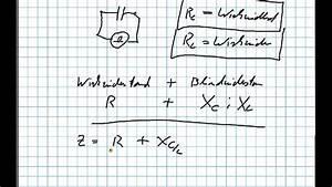 Spule Wickeln Berechnen : scheinwiderstand impedanz z von kondensatoren und spulen youtube ~ Themetempest.com Abrechnung