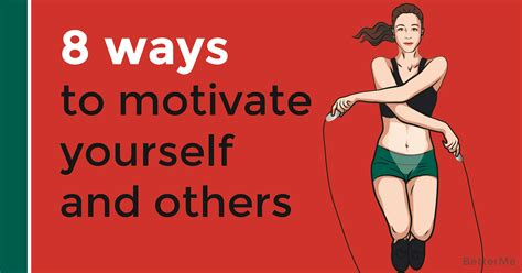 8 ways to motivate yourself and others