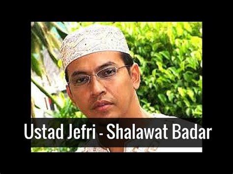 not sholawat badar ustad jefri shalawat badar