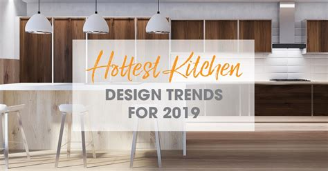 kitchen sink trends 2020 the 2019 kitchen trends to look out for