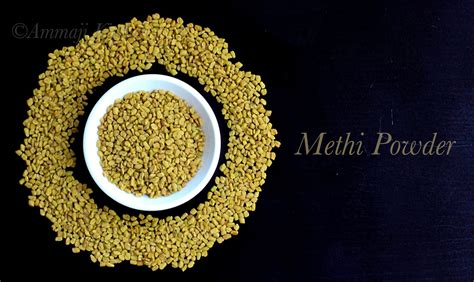Methi Powder Menthi Podi How To Make Methi Powder
