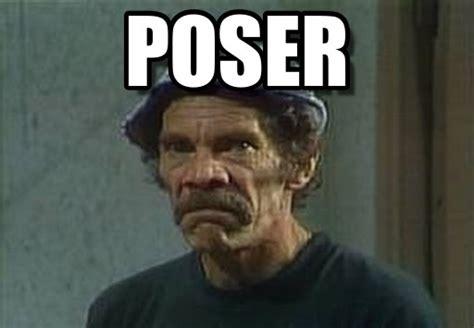 Poser Memes - poser don ramon enojado meme en memegen