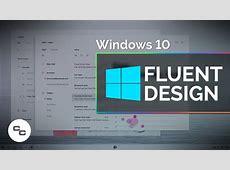 Microsoft Fluent Design System Picked Apart Windows 10