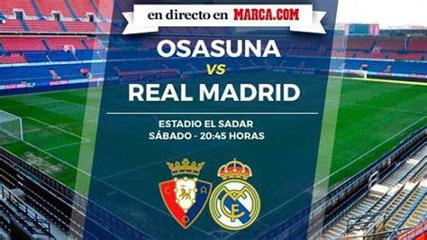Osasuna vs Real Madrid en directo online - LaLiga Santander