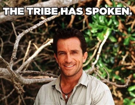The tribe has spoken. And these are the best catch phrases ...