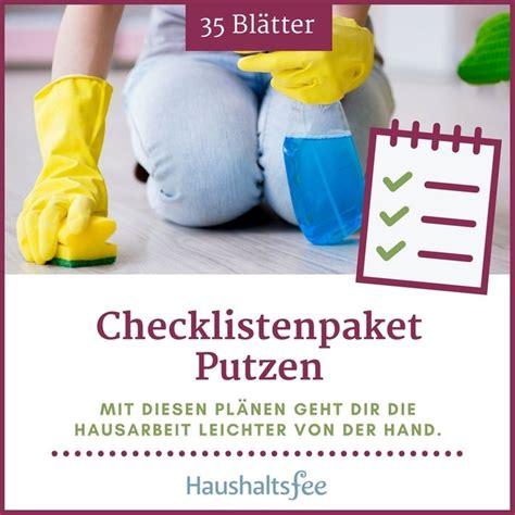 Wohnung Putzen Plan by Checklisten Und Pl 228 Ne Rund Um Putzen Und Haushalt