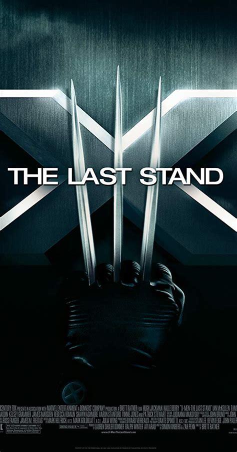 imdb stand last 2006 movie cast poster movies film 2000 wolverine xmen final title 2003 magneto entertainment series them jack