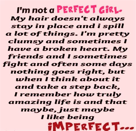 Not Every Girl Is Perfect Quotes
