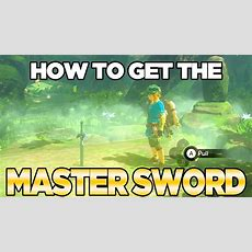 How To Get The Master Sword In Breath Of The Wild  Austin John Plays Youtube