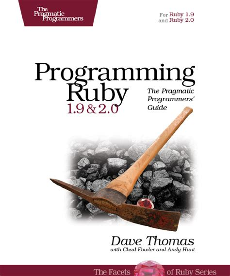 Programming Ruby 19 And 20 The Pragmatic Programmers