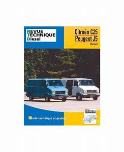 Citroen C25 Diesel Fiche Technique : rta126 citroen c25 peugeot j5 diesel 1981 91 librairie passion automobile paris france ~ Medecine-chirurgie-esthetiques.com Avis de Voitures