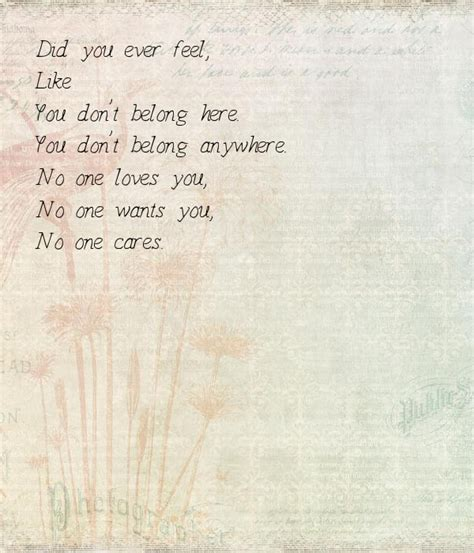 Quotes About Feeling Like You Dont Belong