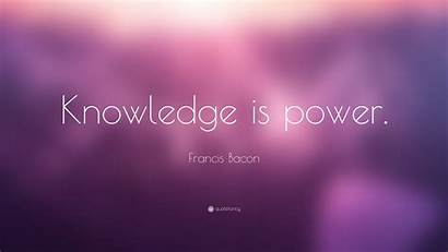 Knowledge Power Quote Bacon Francis Wallpapers Quotefancy