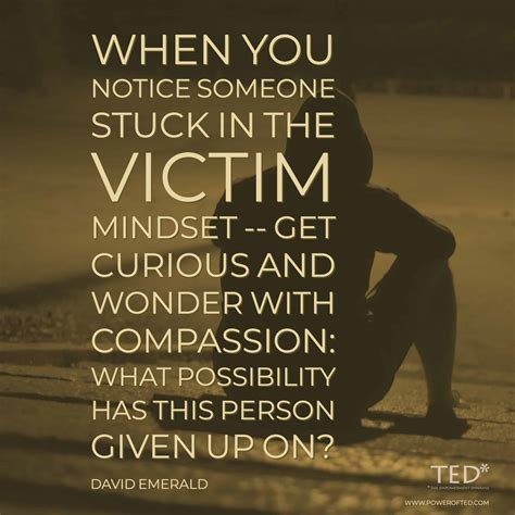 Working with Someone Stuck in a Victim Mindset - Power of TED*