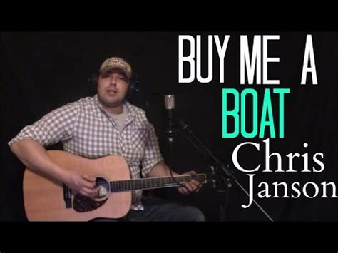 You Can Buy Me A Boat Chords by Buy Me A Boat Chris Janson Cover Chords Chordify