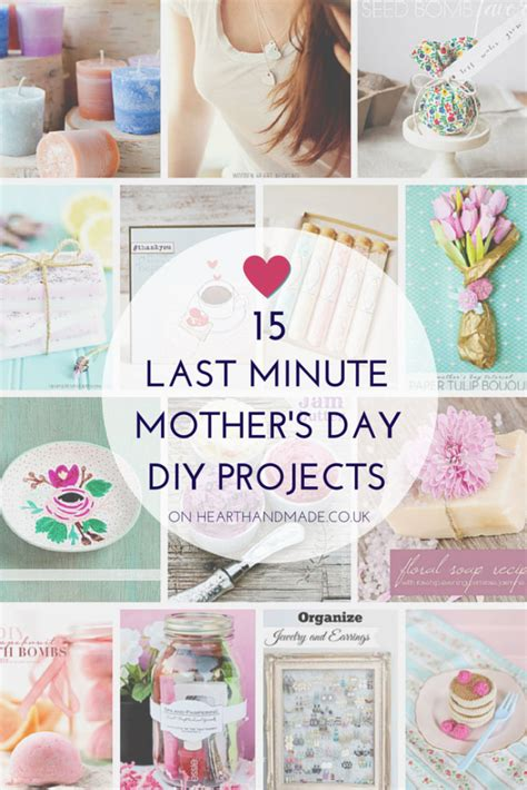 ideas to do for mothers day 15 last minute mother s day diy projects gift ideas pinterest gift craft and holidays